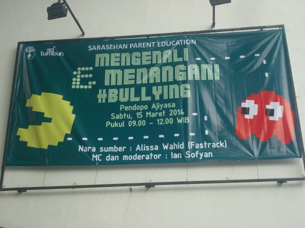 "15 Maret 2014 Sarasehan Parent Education ""MENGENAL&MENANGANI #BULLYNG"" 'at Pendopo AJIYASA"