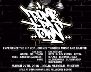 "27 Maret 2015 EXPERIENCE THE HIPHOP JOURNEY THROUGH MUSIC & GRAFITTI ""DA BOOM TOWN"" @Hall Pendopo AJIYASA"