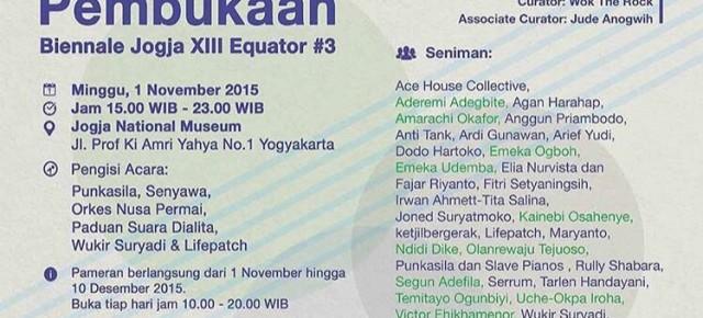 "1 November - 10 Desember 2015 "" Biennale Jogja XIII Equator "" @ jogja National Museum"