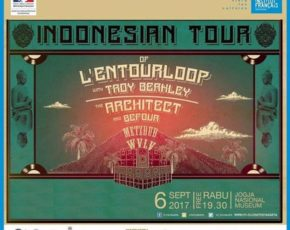 Konser l'Entourloop & The Architect (DJ WVLV & Metsdub) 6 september 2017 @jogjanationalmusem