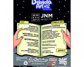 Delayota Art#12 , 26 - 30 Desember 2017 @ Jogja National Museum