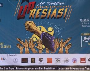 "Art Exhibition ""UP RESIASI"" 24 - 26 Februari 2018 @ jogja national museum"