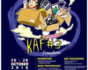 KAF # 3 - Ecosystemix , 26 - 28 Oktober 2018 @ jogjanationalmuseum