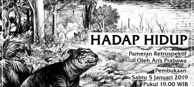 """""""HADAP HIDUP"""" Pameran Retrospektif oleh Aris Prabawa, 5 - 12 Januari 2019 @Jogja National Museum"""