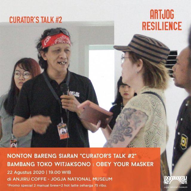 "Nonton Bareng Siaran ""Curator's Talk #2"" ARTJOG 'Resilience'"
