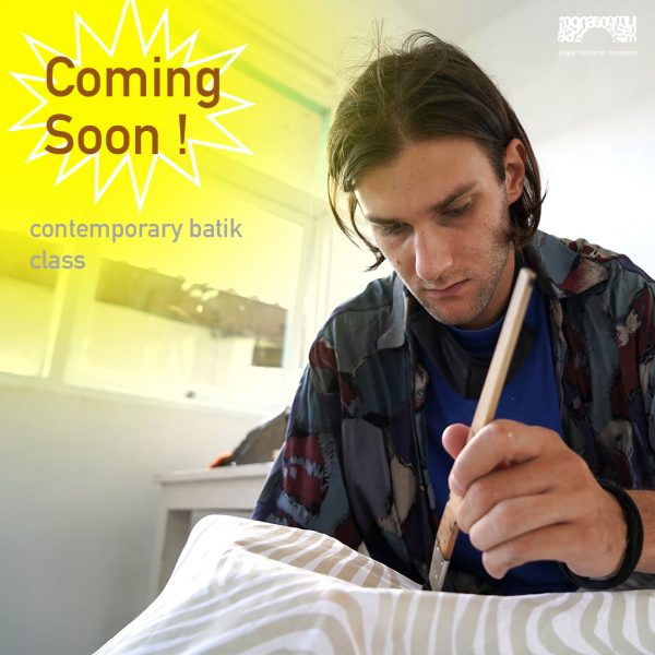 Coming soon! Contemporary batik class at Jogja National Museum.